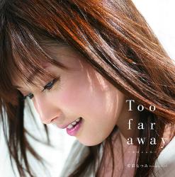 toofaraway